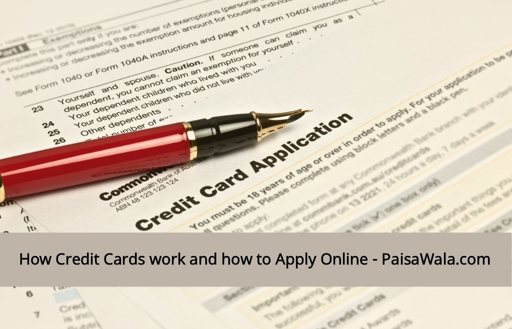 How Credit Cards work and how to Apply Online