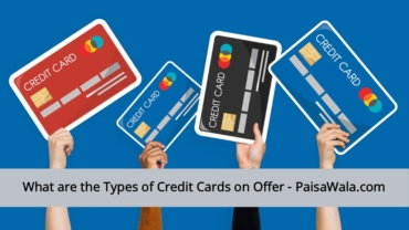 Types of Credit Cards on Offer