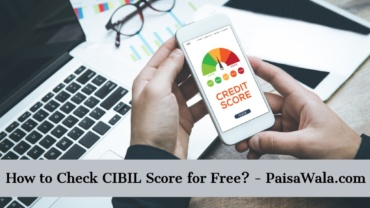How to Check CIBIL Score for FREE?